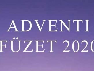 Ifjúságpasztorációs Iroda Adventi Füzet © 2020